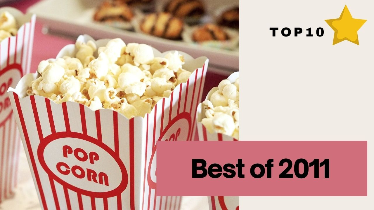 Read more about the article The Best Movies of 2011 You Should Watch