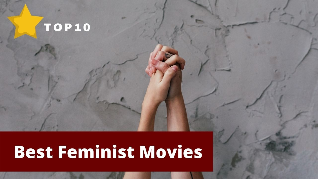 Read more about the article 6 Best Feminist Movies You Need to Watch