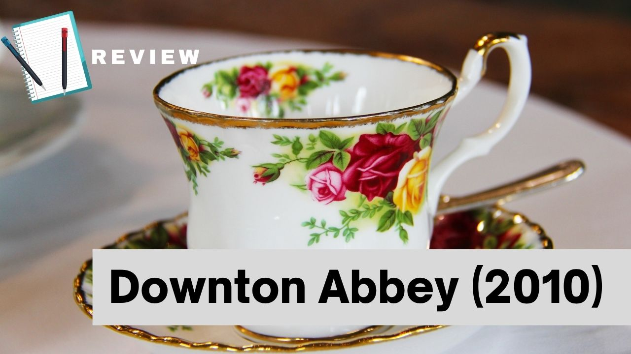 Read more about the article Downton Abbey And How to Be British